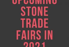 Upcoming Natural Stone Trader Fairs in 2021